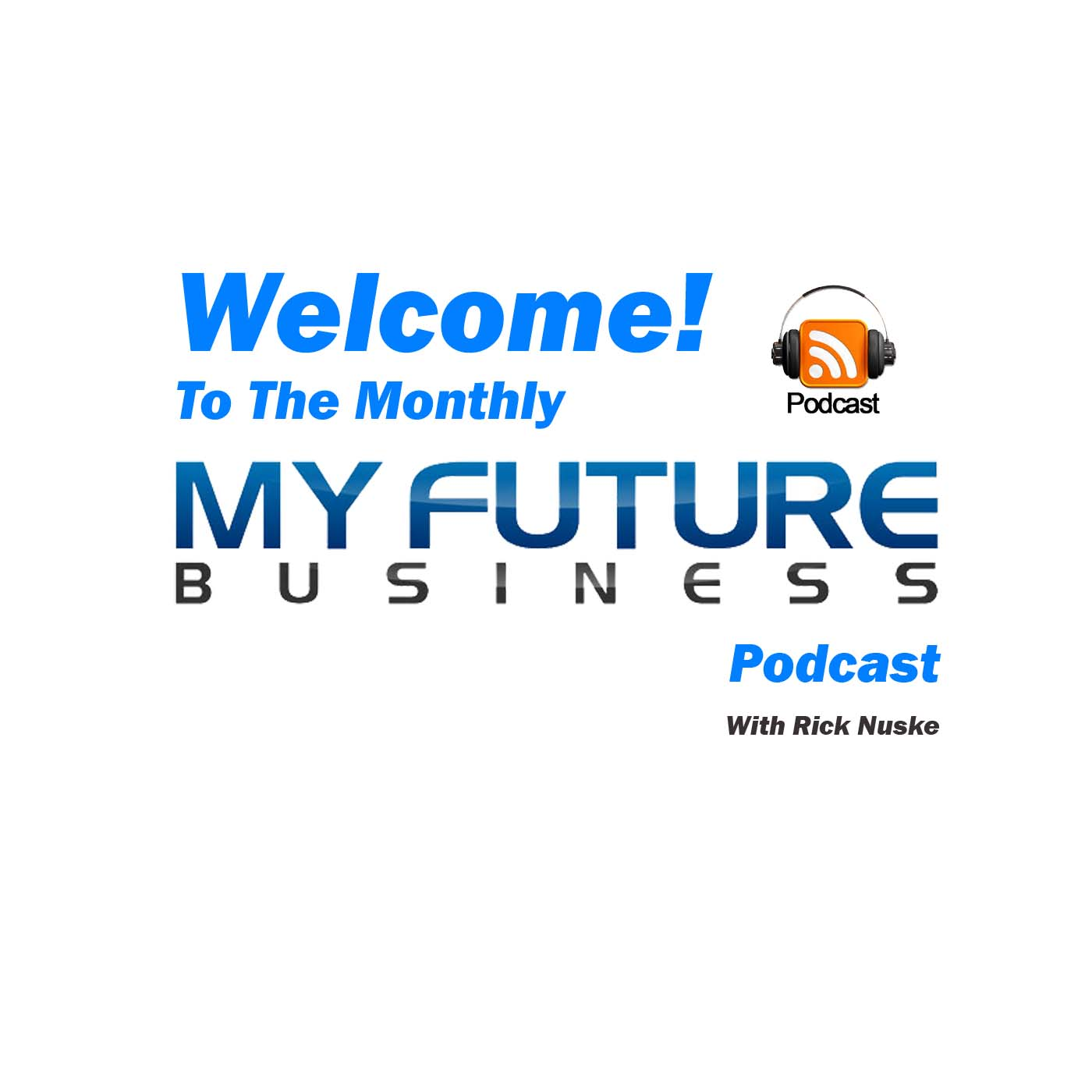 My Future Business Podcast